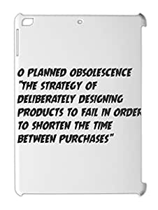"""o planned obsolescence """"the strategy of deliberately iPad air plastic case"""