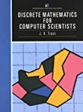 img - for Discrete Mathematics for Computer Scientists (International Computer Science Series) by J. K. Truss (1-May-1991) Paperback book / textbook / text book