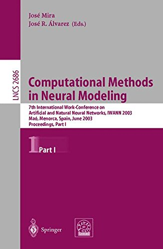 Computational Methods in Neural Modeling: 7th International Work-Conference on Artificial and Natural Neural Networks, I