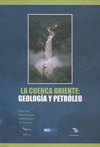 Descargar Libro La Cuenca Oriente: Geología Y Petróleo Patrice Baby