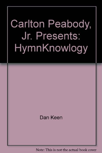 Carlton Peabody, Jr. Presents: HymnKnowlogy