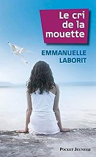 Le cri de la mouette, Laborit, Emmanuelle