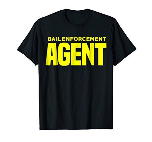 Bail Enforcement Agent T-Shirt for Fugitive Bounty Hunters -