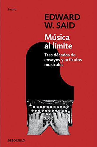 Read Online Musica Al Limite / Music At The Limits: Tres decadas de ensayos y articulos musicales / Three Decades of Musical Essays and Articles (Spanish Edition) pdf epub