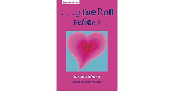 y fueron felices (Edufamilia): Amazon.es: Moreu Alonso ...