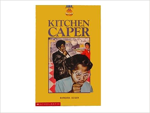 Kitchen Caper: 9780590351607: Amazon.com: Books