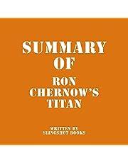 Summary of Ron Chernow's Titan