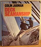 Deck Seamanship, Colin Jarman, 0229115888
