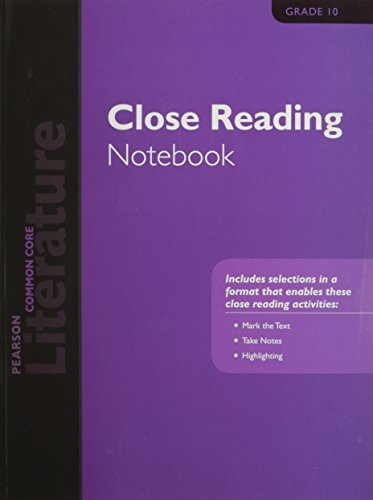 PEARSON LITERATURE 2015 COMMON CORE CLOSE READING NOTEBOOK GRADE 10