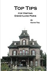 Top Tips for Visiting Disneyland Paris Paperback