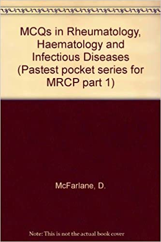 MCQs in Rheumatology, Haematology and Infectious Diseases