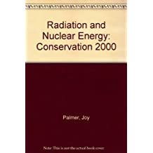 Radiation and Nuclear Energy: Conservation 2000