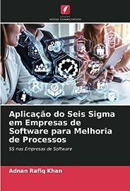 Aplicação do Seis Sigma em Empresas de Software para Melhoria de Processos