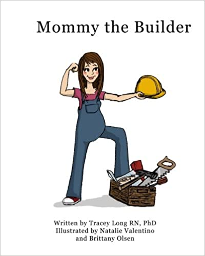 Mommy the Builder