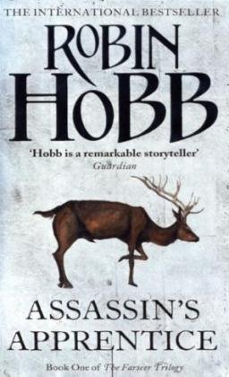 Assassin's Apprentice (The Farseer Trilogy - Book 1) by Hobb, Robin (2007) Paperback