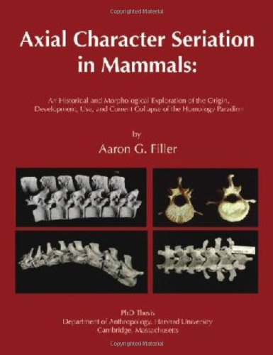 Axial Character Seriation in Mammals: An Historical and Morphological Exploration of the Origin, Development, Use, and C