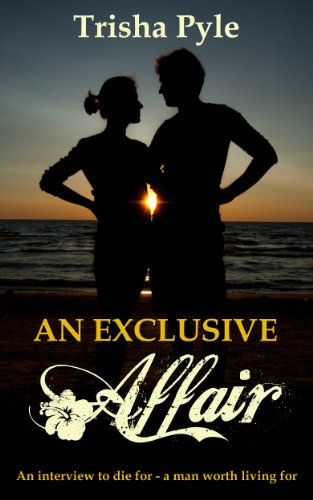 An Exclusive Affair: An Interview to Die For - A Man Worth Living For - Exclusive Die