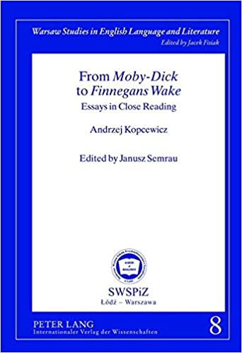 Friendship Essay In English From Mobydick To Finnegans Wake Essays In Close Reading Edited By  Janusz Semrau Warsaw Studies In English Language And Literature New  Edition  Argumentative Essay Topics For High School also High School Admission Essay Samples Amazoncom From Mobydick To Finnegans Wake Essays In Close  English Essay Pmr