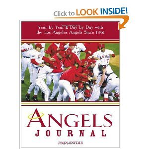 Angels JournalYear by Year and Day byDay with the Los Angeles bySnyder PDF