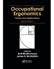 Occupational Ergonomics: Theory and Applications, Second Edition