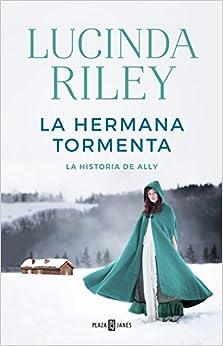 Book's Cover of La hermana tormenta (Las Siete Hermanas 2): La historia de Ally Tapa dura – 31 diciembre 2020