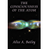The Consciousness of the Atom