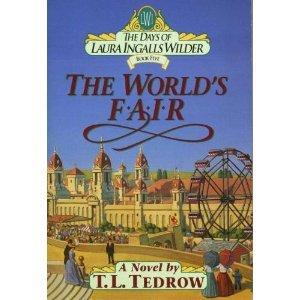 The World's Fair (Days of Laura Ingalls Wilder)