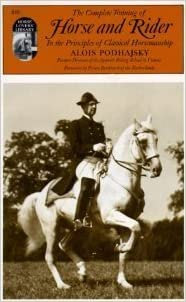 Complete Training of Horse and Rider by Podhajsky, Alois (1979)