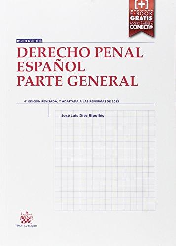 Descargar Libro Derecho Penal Español Parte General 4ª Edición 2016 José Luis Díez Ripollés