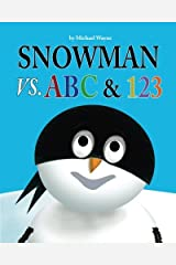 Snowman vs. ABC & 123 (Volume 2) Paperback