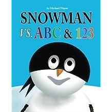 Snowman vs. ABC & 123 (Volume 2)
