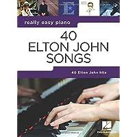 Really Easy Piano: 40 Elton John Songs 40 Elton John Hits