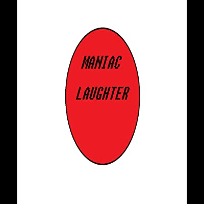MANIAC LAUGHTER BUTTON!