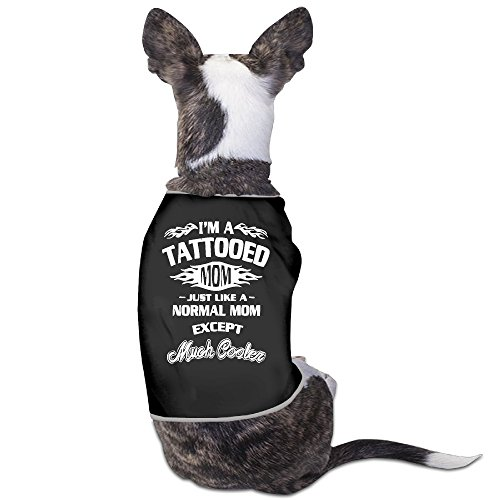 Theming I'm A Tattooed Just Like A Normal Mom Except Dog Vest]()
