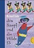 Jim Knopf und die Wilde 13 624 Seiten, ab 6 Jahren, L 17,2 x B
