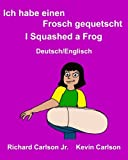 download ebook ich habe einen frosch gequetschti squashed a frog : ein bilderbuch für kinder deutsch-englisch (zweisprachige ausgabe) (freebilingualbooks.com) (german edition) pdf epub
