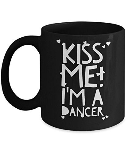 [Kiss Me! I'm a Dancer - Unique Fun Coffee Mug - Makes a Great Gift] (Female Flamenco Dancer Costumes)