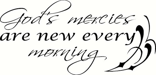 God's Mercies Are New Every Morning, Bible Verse Wall Decal Art. Our Christian Scripture Vinyl Decor Is Made in the Usa By a Small Family Owned Company.