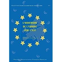 L'ouverture de l'Europe vers l'est (Hors Collection)