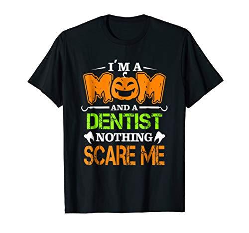 Funny Halloween Dentist Mom Mother Costume gift Shirt ()