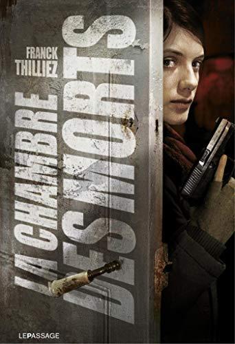 La chambre des morts (Ligne noire) (French Edition) by [Thilliez,