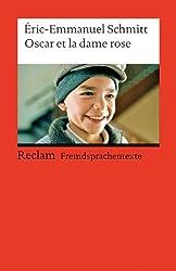 Oscar et la dame rose: Französischer Text mit deutschen Worterklärungen