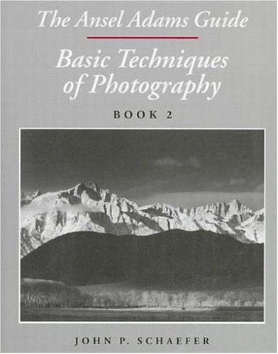 The Ansel Adams Guide : Basic Techniques of Photography: Book (Ansel Adams Guide)