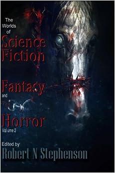 Descargar Libros En Ebook The Worlds Of Science Fiction, Fantasy And Horror: Volume 2 Ebooks Epub