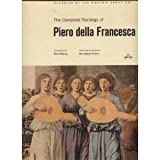 The Complete Paintings of Piero Della Francesca, Peter Murray and Pierluigi De Vecchi, 0140086471