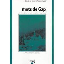Mots de Gap : les régionalismes du français parlé dans le Gapençais