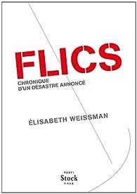 FLICS: Chronique d'un désastre annoncé par Elisabeth Weissman