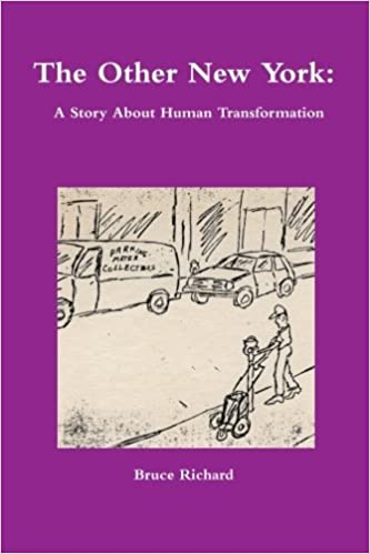 The Other New York: A Story About Human Transformation by Bruce Richard (2015-12-29)