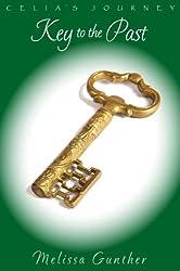 Key to the Past (Celia's Journey, Book 2)