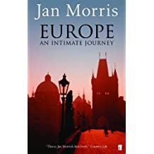 Europe: An Intimate Journey (English Edition)